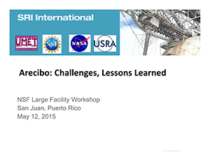 Arecibo Challenges, Lessons Learned | 2015