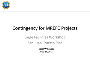 Contingency for MREFC Projects | 2015