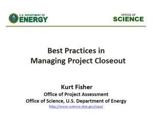 Best Practices in Managing Project Closeout   2015